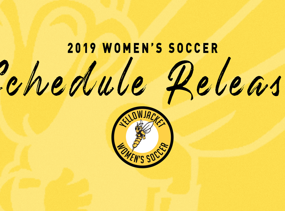 2019 Yellowjackets Women's Soccer Schedule Set